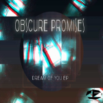 OBSCURE PROMISES – DREAM OF YOU EP